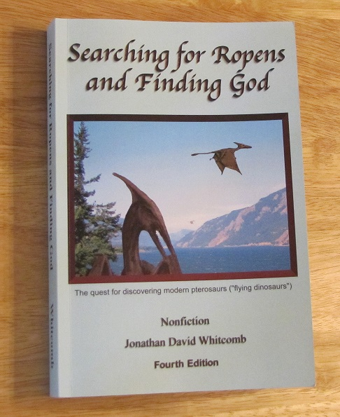 "Nonfiction cryptozoology book by Jonathan Whitcomb - ""Searching for Ropens and Finding God"""