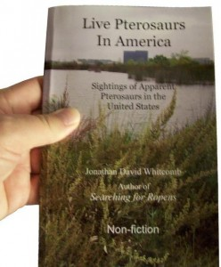 front cover of nonfiction book &quot;Live Pterosaurs in America&quot;